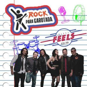 ROCK PARA GAROTADA - BANDA FEELS