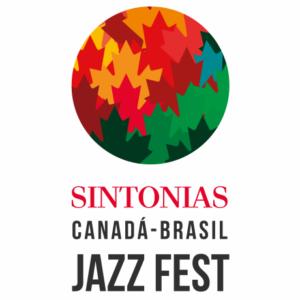 SINTONIAS CANADÁ BRASIL JAZZ FEST