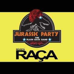 JURASSIC PARTY BAND - FESTA DA REVISTA RAÇA