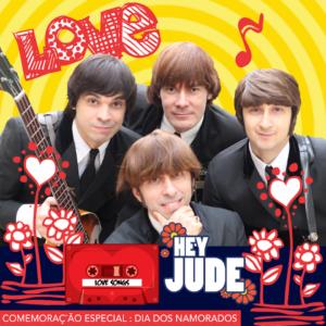 Dia dos Namorados com Hey Jude