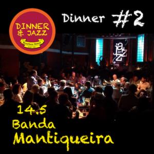 Dinner & Jazz : Banda Mantiqueira • Jazz.br