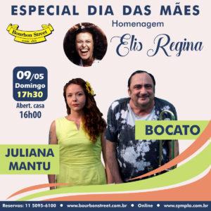 17h30 • Especial de Dia das Mães : Bocato & Juliana Mantu