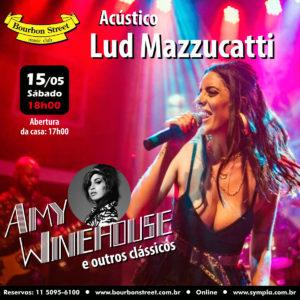 18h00 • Lud Mazzucatti • Tributo a Amy Winehouse @ Tributo a Amy Winehouse
