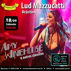 21h00 • Lud Mazzucatti • Amy Winehouse
