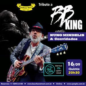 21h00 • Nuno Mindelis + Convidados • B.B.King