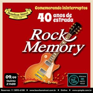 21h00 • Rock Memory • 40 Anos