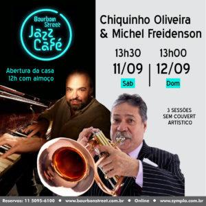 13h30 • Chiquinho Oliveira com Michel Freidenson