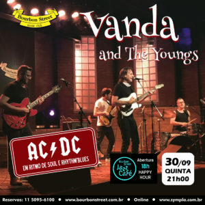 21h00 • Vanda and The Youngs (com Daniel Daibem) • AC/DC em Ritmo de Soul