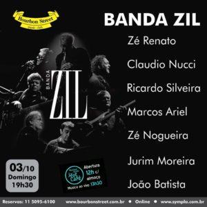 19h30 • Banda ZIL • Zé Renato, Claudio Nucci, Ricardo Silveira, Marcos Ariel, Zé Nogueira, Jurim Moreira e João Batista