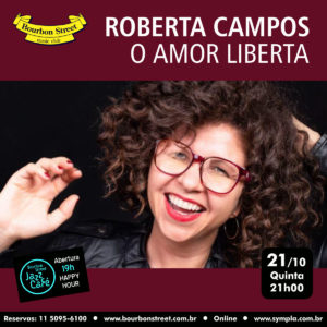 21h00 • Roberta Campos